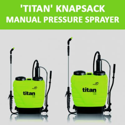 'Titan' Knapsack Manual Pressure Sprayers