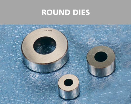 Round Dies