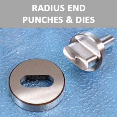 Radius End Punches & Dies