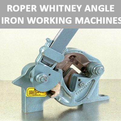 Roper Whitney Angle Iron Working Machines