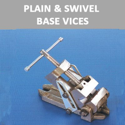 Plain & Swivel Base Vices