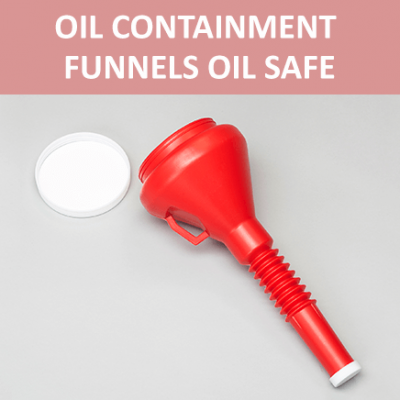 Oil Containment Funnels Oil Safe